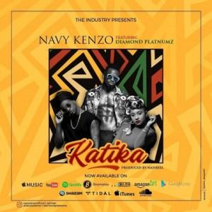 Navy Kenzo - Katika ft. Diamond Platnumz